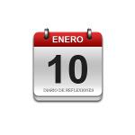 Calendario de Sabiduría……….. 10 de Enero