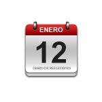 Calendario de Sabiduría……….. 12 de Enero