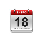 Calendario de Sabiduría……….. 18 de Enero