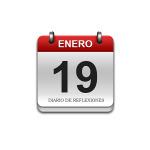 Calendario de Sabiduría……….. 19 de Enero