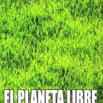 PELÍCULA: El Planeta Libre