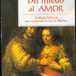 LIBRO: Del Miedo al Amor