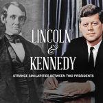 Coincidencias o Reencarnación de Lincoln en Kennedy