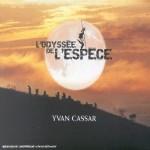 SI LOIN, SI PRES by Yvan Cassar