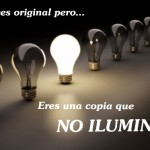 Somos COPIAS con creencia de ORIGINAL
