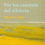LIBRO: Por los caminos del silencio
