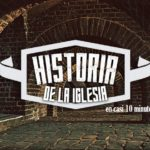 Historia de la IGLESIA en 10 minutos
