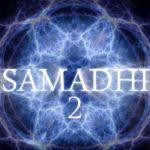 SAMADHI 2, la película