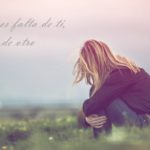 Soledad es falta de ti, no de otro