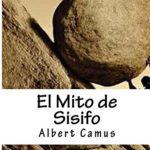 Síntesis: EL MITO DE SISIFO de Albert Camus