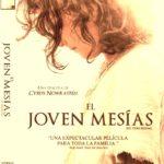 PELÍCULA: EL joven Mesías