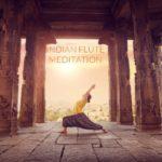 INDIA FLUTE MEDITATION