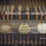 Melodías con nostalgia